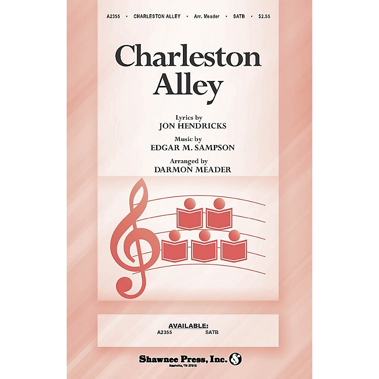 Shawnee PressCharleston Alley SATB composed by Jon Hendricks