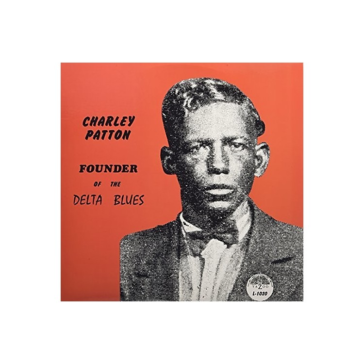 AllianceCharley Patton - Founder Of The Delta Blues