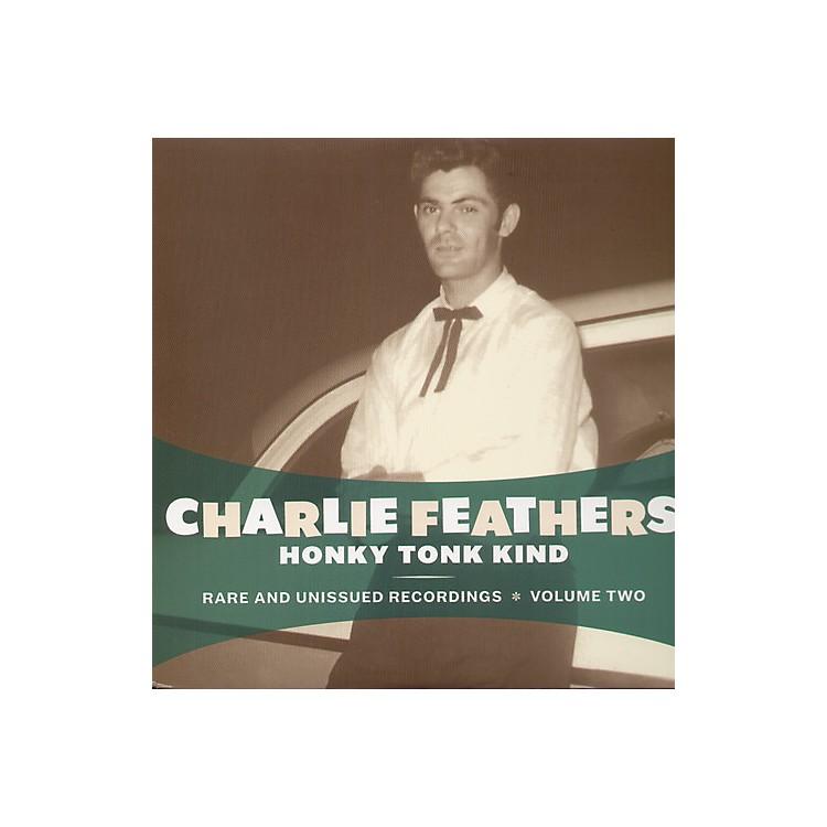 AllianceCharlie Feathers - Honky Tonk Kind