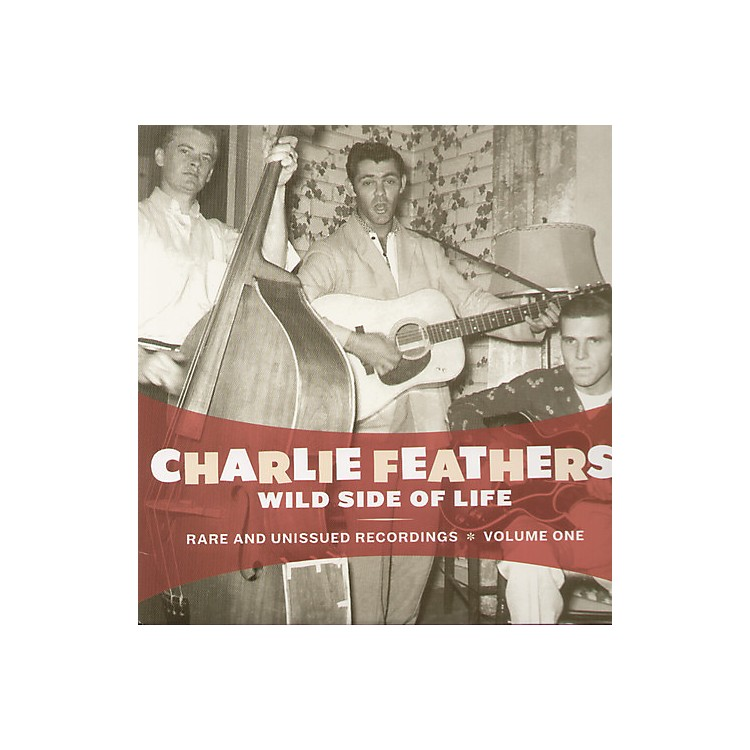 AllianceCharlie Feathers - Wild Side of Life