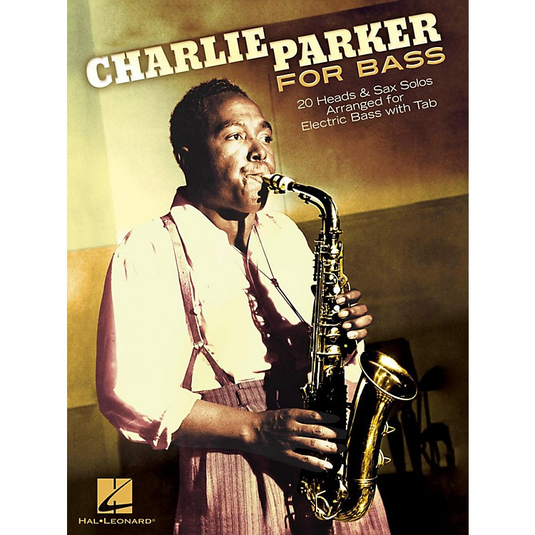 Hal LeonardCharlie Parker For Bass