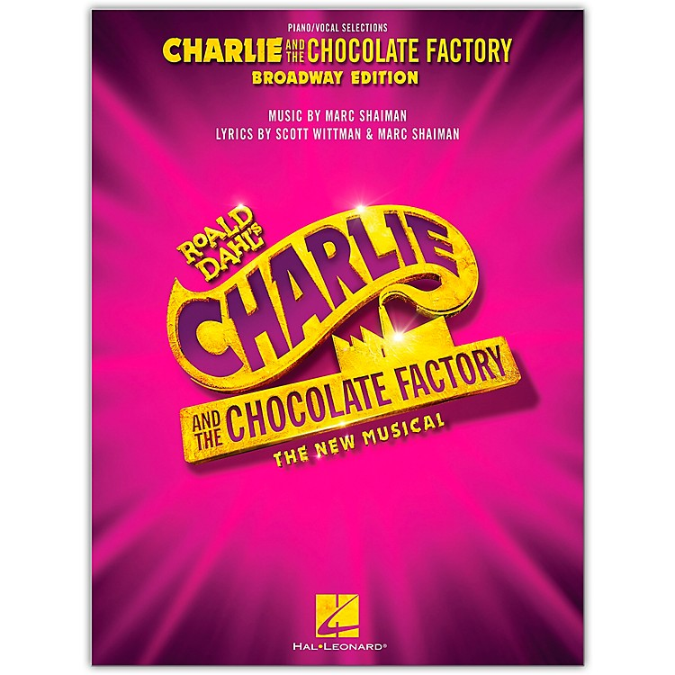 Hal LeonardCharlie and the Chocolate Factory: The New Musical Piano/Vocal Selections