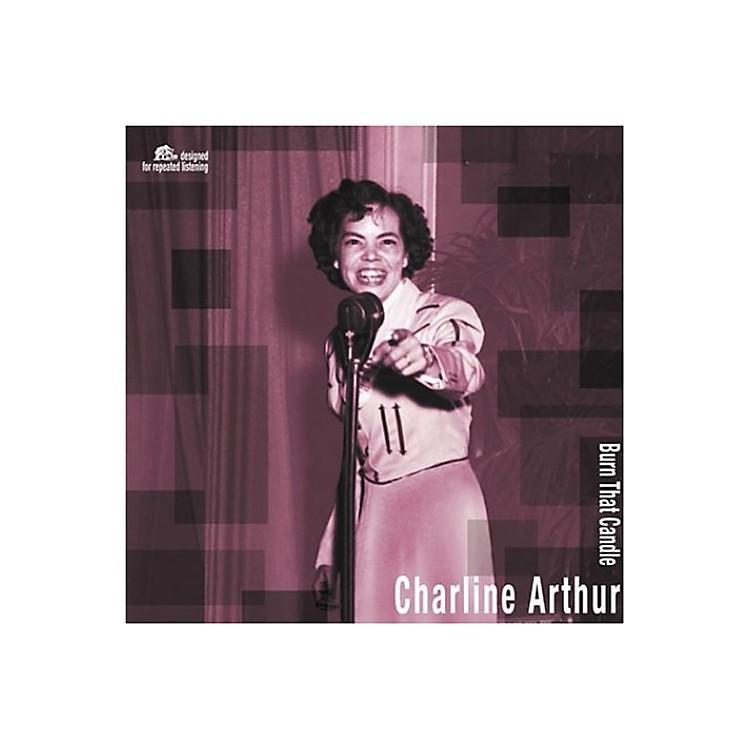 AllianceCharline Arthur - Burn That Candle