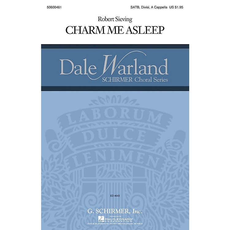 G. SchirmerCharm Me Asleep (Dale Warland Choral Series) SATB DV A Cappella composed by Robert Sieving