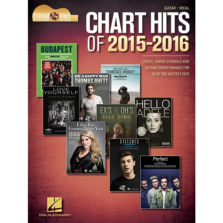 Hal LeonardChart Hits of 2015-2016 Strum and Sing Series Softcover Performed by Various