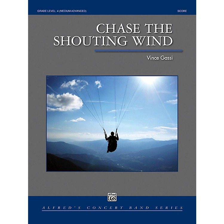AlfredChase the Shouting Wind Concert Band Grade 4 Set