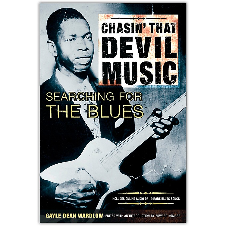 Miller FreemanChasin' That Devil's Music Searching for the Blues (Book/Online Audio)