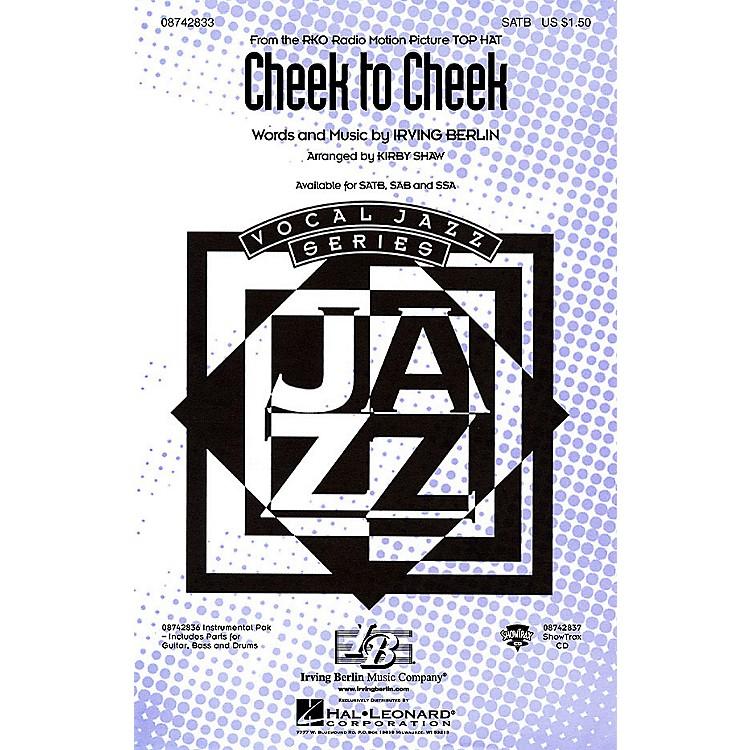 Hal LeonardCheek to Cheek SAB Arranged by Kirby Shaw