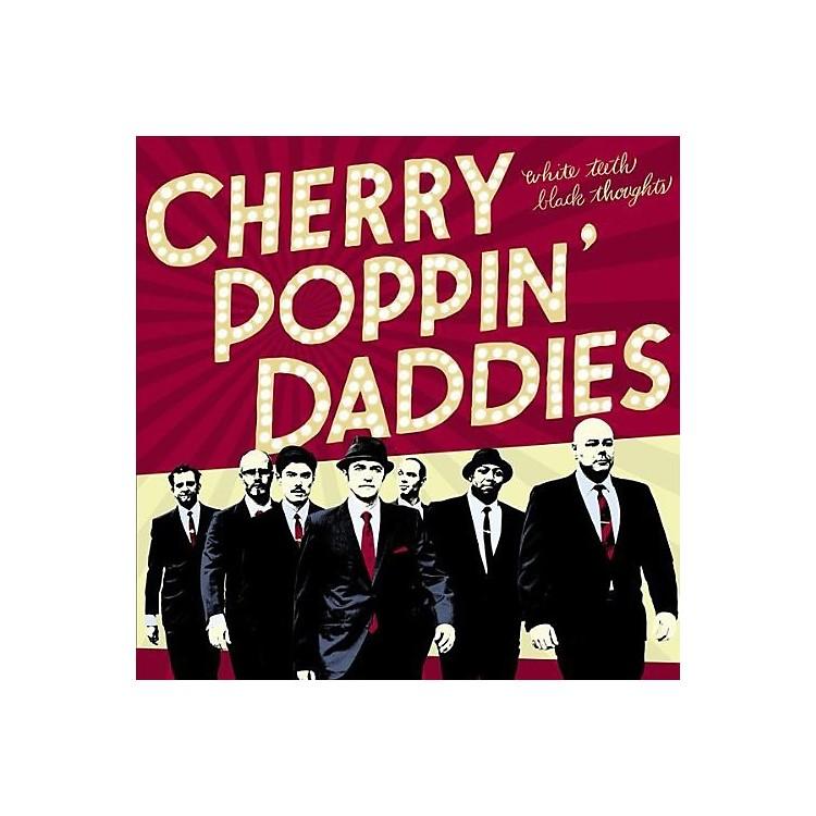 AllianceCherry Poppin' Daddies - White Teeth Black Thoughts