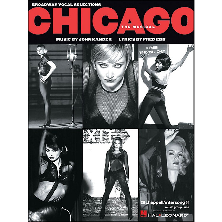 Hal Leonard Chicago - The Broadway Musical Vocal Selections arranged for piano, vocal, and guitar (P/V/G)