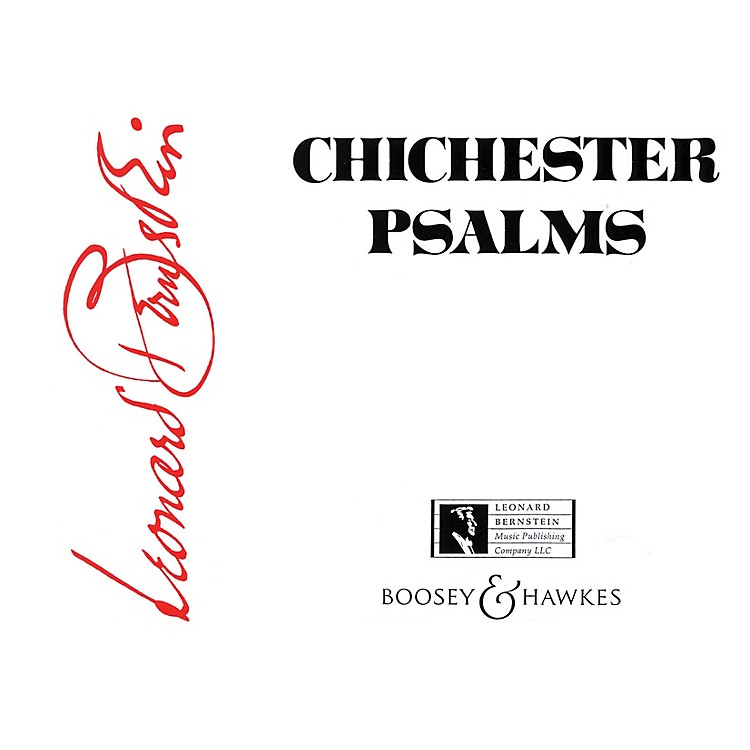 Boosey and HawkesChichester Psalms Boosey & Hawkes Scores/Books Series Softcover Composed by Leonard Bernstein
