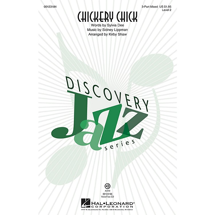 Hal LeonardChickery Chick (Discovery Level 2) 3-Part Mixed arranged by Kirby Shaw