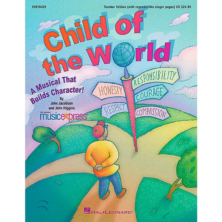Hal LeonardChild Of The World - A Musical That Builds Character!  Musical Classroom Kit