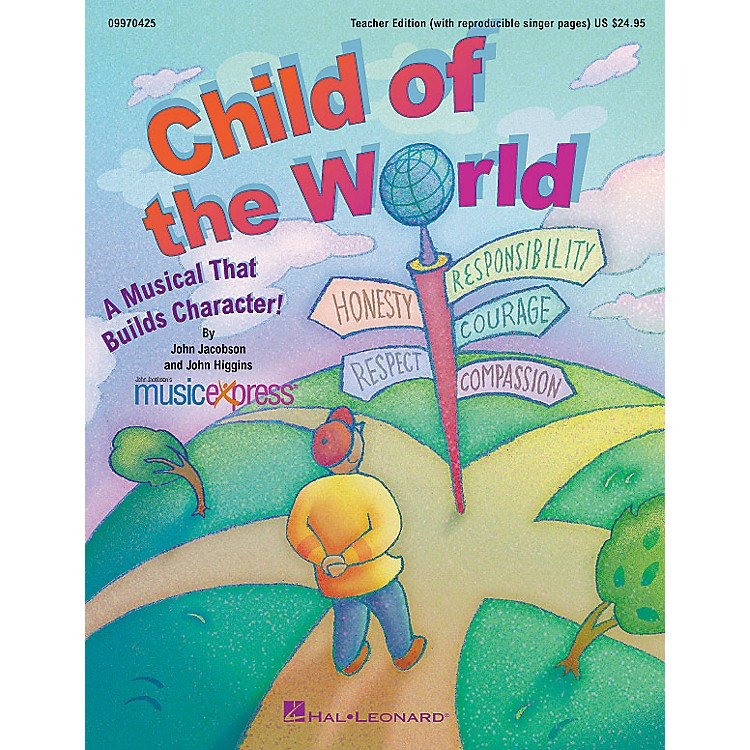 Hal Leonard Child of the World (A Musical That Builds Character!) ShowTrax CD Composed by John Higgins