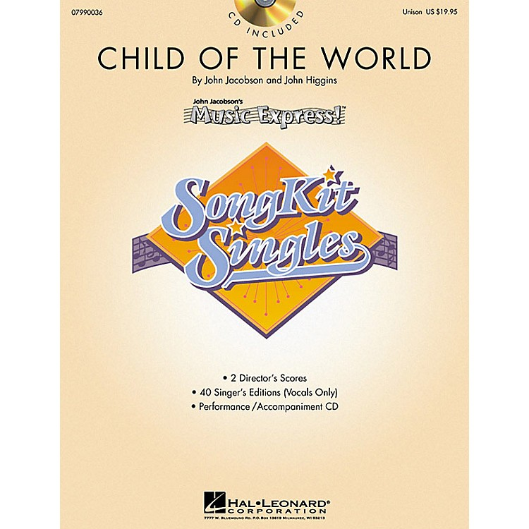 Hal Leonard Child of the World (SongKit Single) (Unison) UNIS Composed by John Higgins