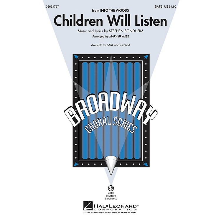 Hal LeonardChildren Will Listen (from Into the Woods) ShowTrax CD Arranged by Mark Brymer