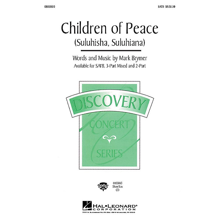 Hal Leonard Children of Peace (Suluhisha, Suluhiana) (ShowTrax CD) ShowTrax CD Composed by Mark Brymer