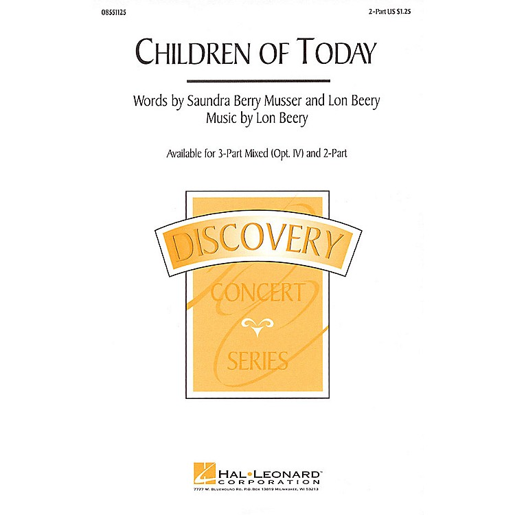 Hal LeonardChildren of Today 2-Part composed by Lon Beery