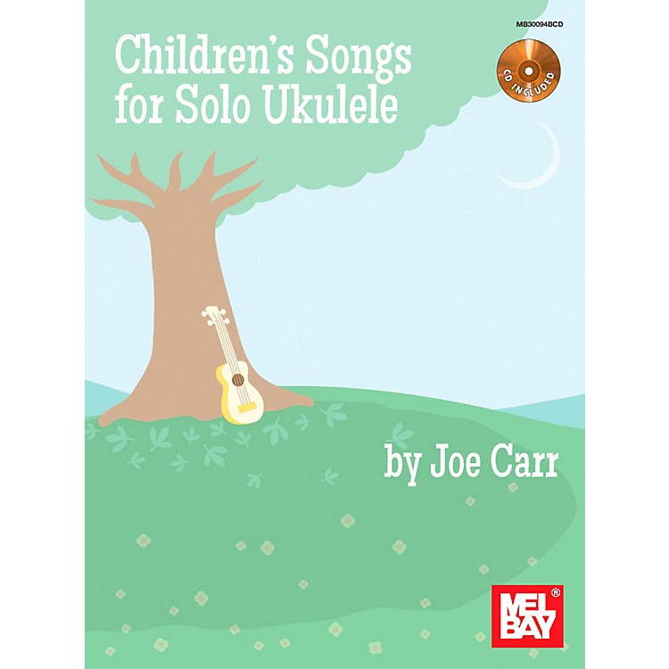 Mel Bay Children's Songs for Solo Ukulele