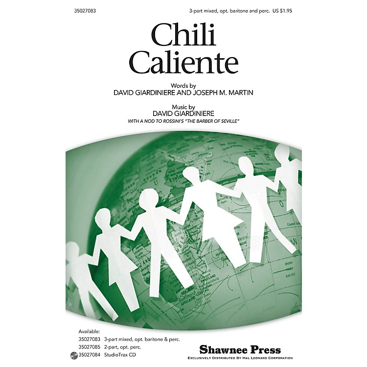 Shawnee PressChili Caliente 3-PART MIXED composed by Joseph M. Martin
