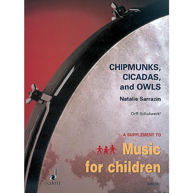 SchottChipmunks, Cicadas and Owls (Twelve Native American Children's Songs) Schott Series