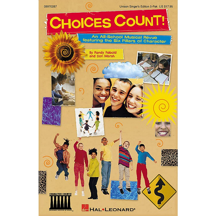 Hal LeonardChoices Count (All-School Revue) (Unison Singer 5-Pak) UNIS.SGR5PAK Composed by Don Marsh