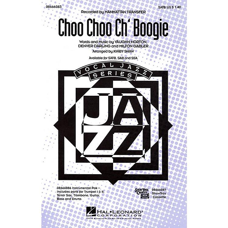 Hal LeonardChoo Choo Ch'Boogie SATB by The Manhattan Transfer arranged by Kirby Shaw