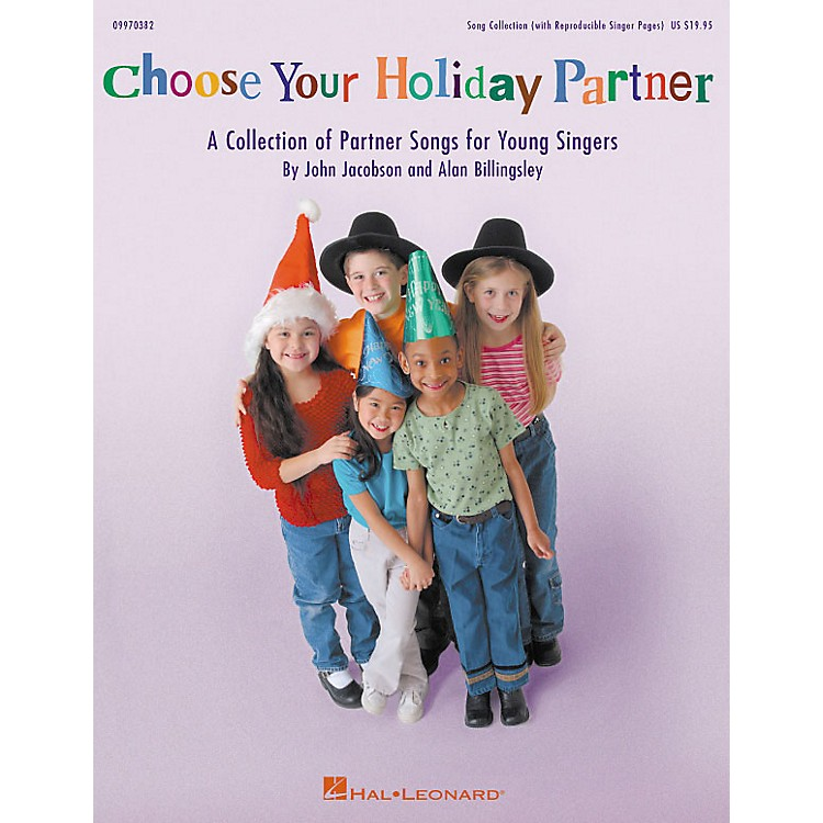 Hal LeonardChoose Your Holiday Partner (Collection) (Teacher Edition) TEACHER ED Composed by John Jacobson