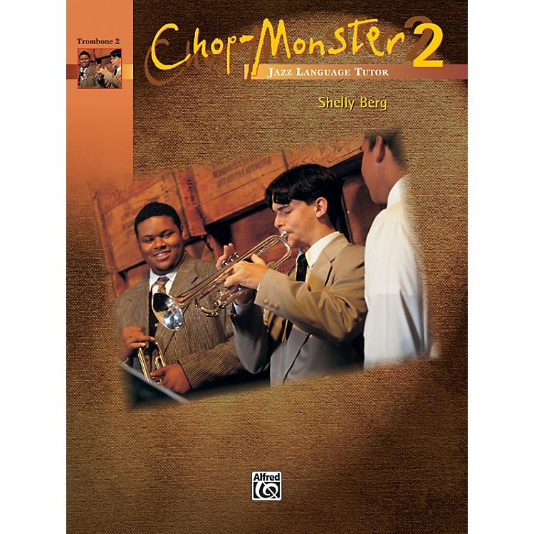 AlfredChop-Monster Book 2 Trombone 2 Book