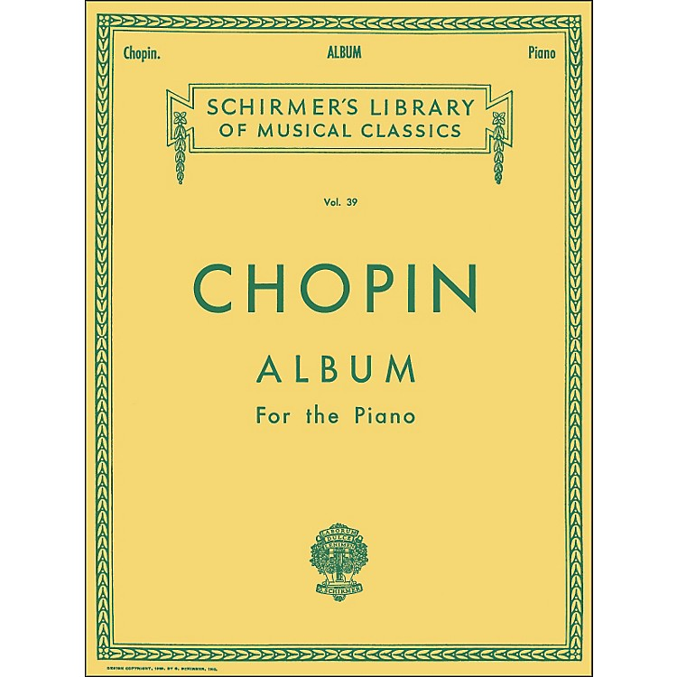 G. SchirmerChopin Album Of 33 Compositions for The Piano By Chopin