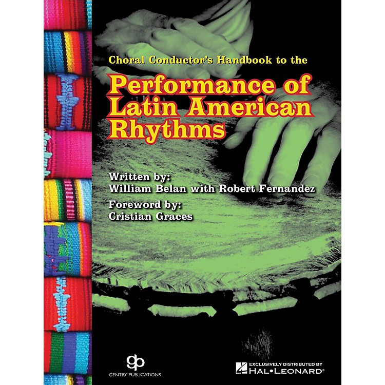 Gentry PublicationsChoral Conductor's Guide to the Performance of Latin American Rhythms CD-ROM