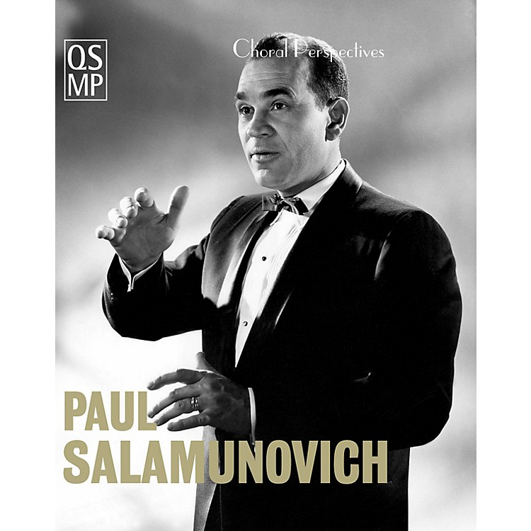 Quaid Schott Media ProductionsChoral Perspectives: Paul Salamunovich (Chant and Beyond) DVD