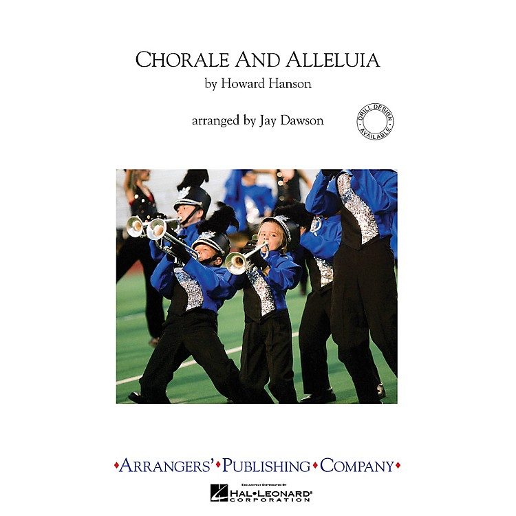ArrangersChorale and Alleluia Marching Band Level 4 Arranged by Jay Dawson