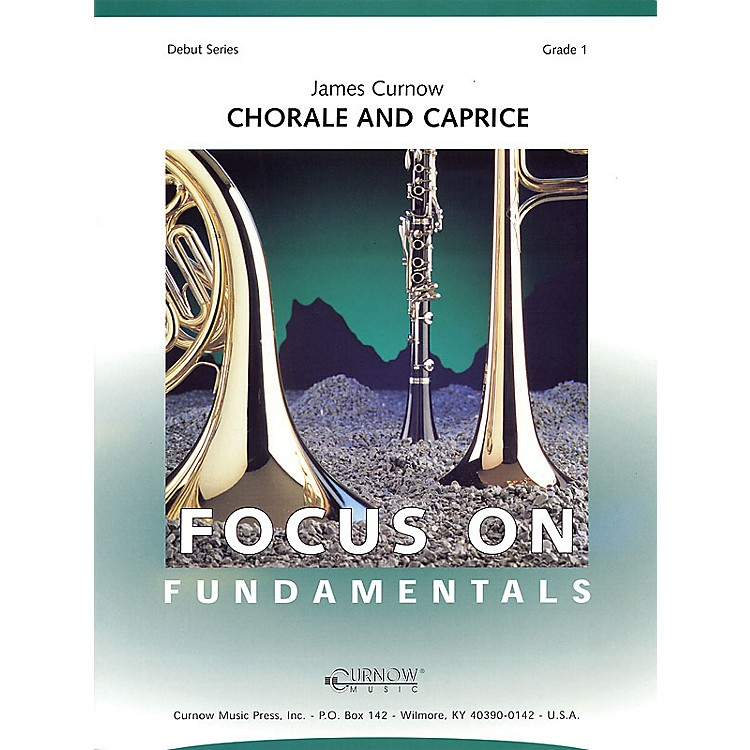 Curnow MusicChorale and Caprice (Grade 1 - Score Only) Concert Band Level 1 Composed by James Curnow