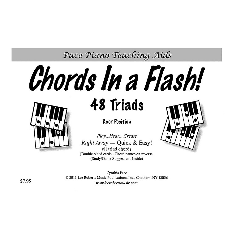 Lee Roberts Chords in a Flash! (48 Triads for Piano Revised Edition) Pace Piano Education Series by Cynthia Pace