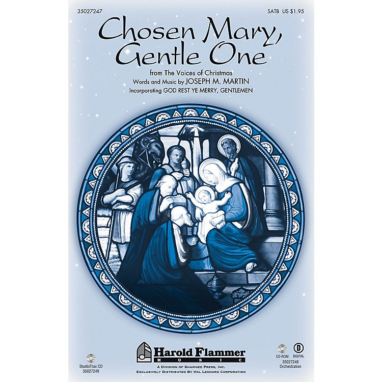 Shawnee PressChosen Mary, Gentle One (from The Voices Of Christmas) Studiotrax CD Composed by Joseph M. Martin