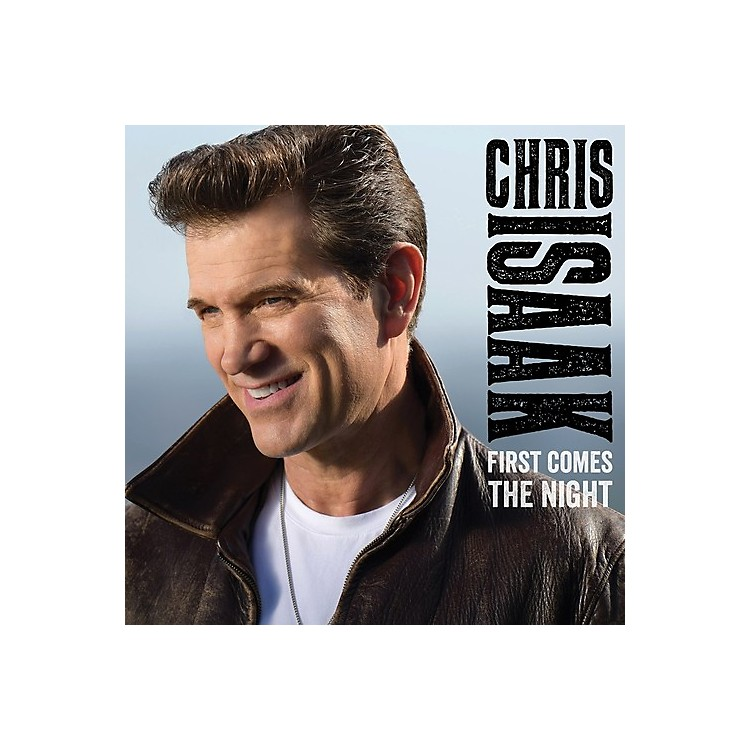 AllianceChris Isaak - First Comes The Night