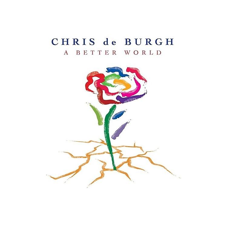 AllianceChris de Burgh - Better World
