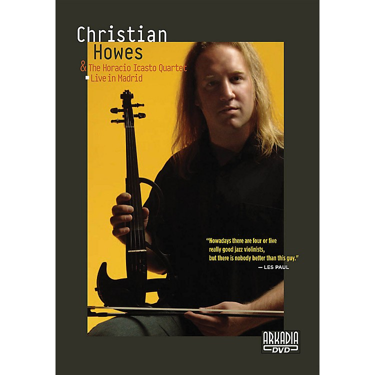 Hal LeonardChristian Howes & The Horacio Icasto Quartet - Live in Madrid DVD Series DVD Performed by Christian Howes