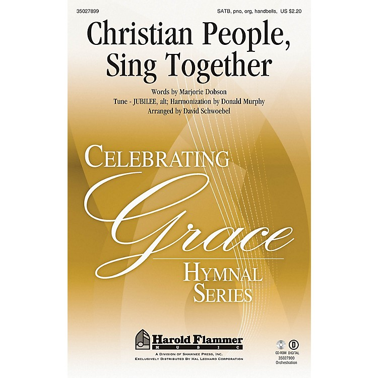 Shawnee PressChristian People, Sing Together SATB, PIANO AND ORGAN arranged by David Schwoebel