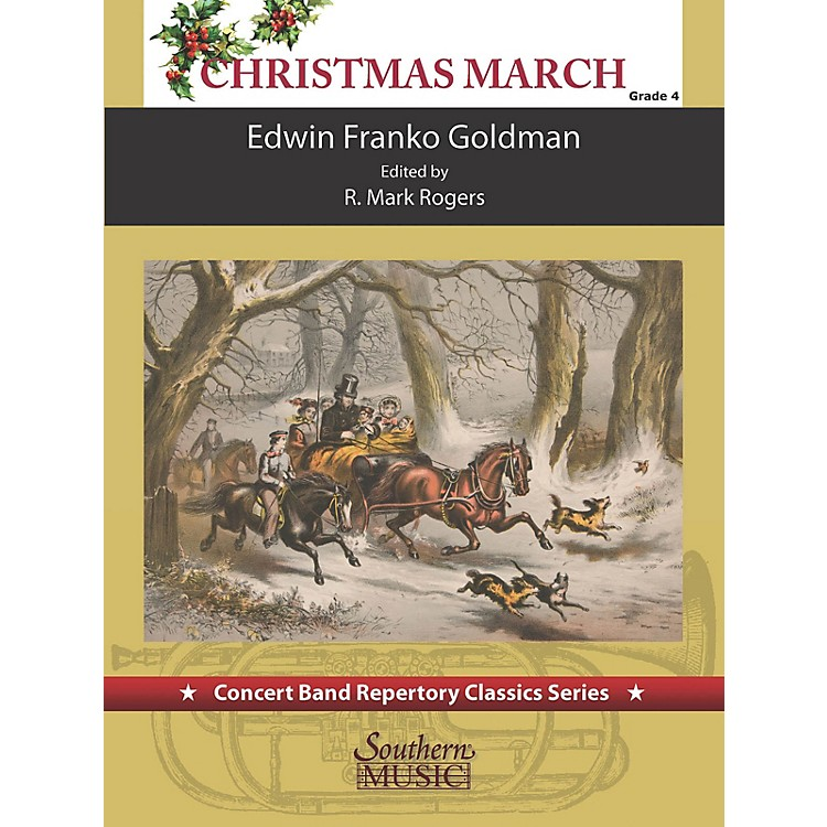SouthernChristimas March (for Concert Band) Concert Band Level 4