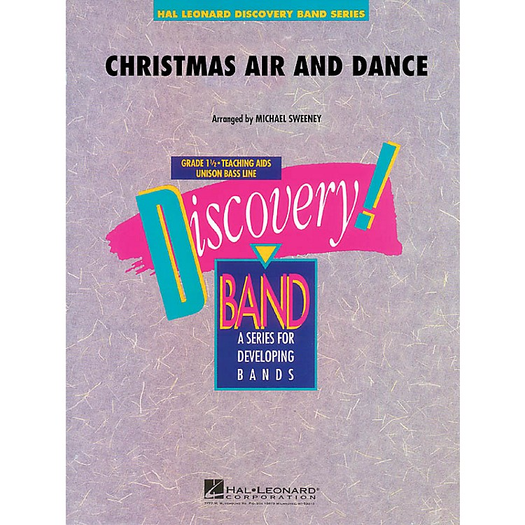 Hal Leonard Christmas Air and Dance Concert Band Level 1-1.5 Arranged by Michael Sweeney