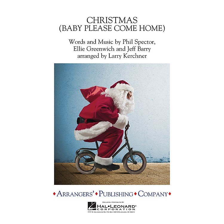 ArrangersChristmas (Baby Please Come Home) Concert Band Level 3 by Mariah Carey Arranged by Larry Kerchner