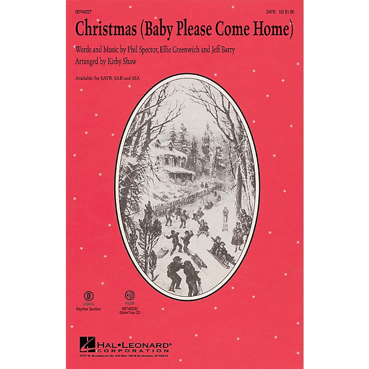 Hal LeonardChristmas (Baby Please Come Home) SSA Arranged by Kirby Shaw