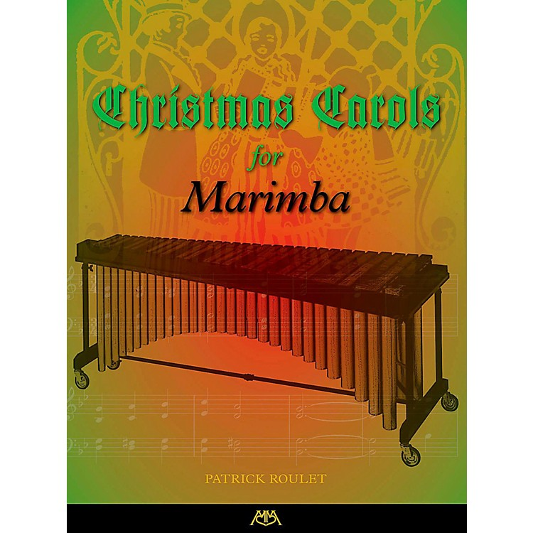 Meredith MusicChristmas Carols For Marimba