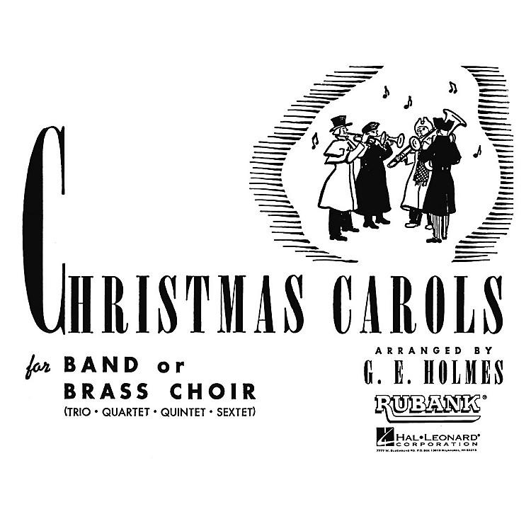 Rubank PublicationsChristmas Carols for Band or Brass Choir (Oboe) Instrumental Series Arranged by G.E. Holmes