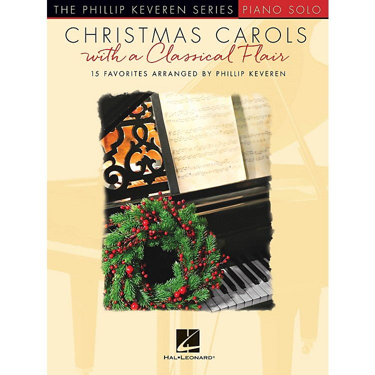 Hal LeonardChristmas Carols with a Classical Flair (The Phillip Keveren Series) Piano Solo Songbook