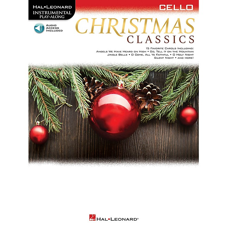 Hal Leonard Christmas Classics (Cello) Instrumental Play-Along Series Softcover Audio Online
