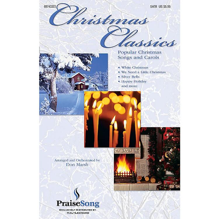 PraiseSongChristmas Classics (Collection) (Popular Christmas Classics and Carols) CHOIRTRAX CD by Don Marsh