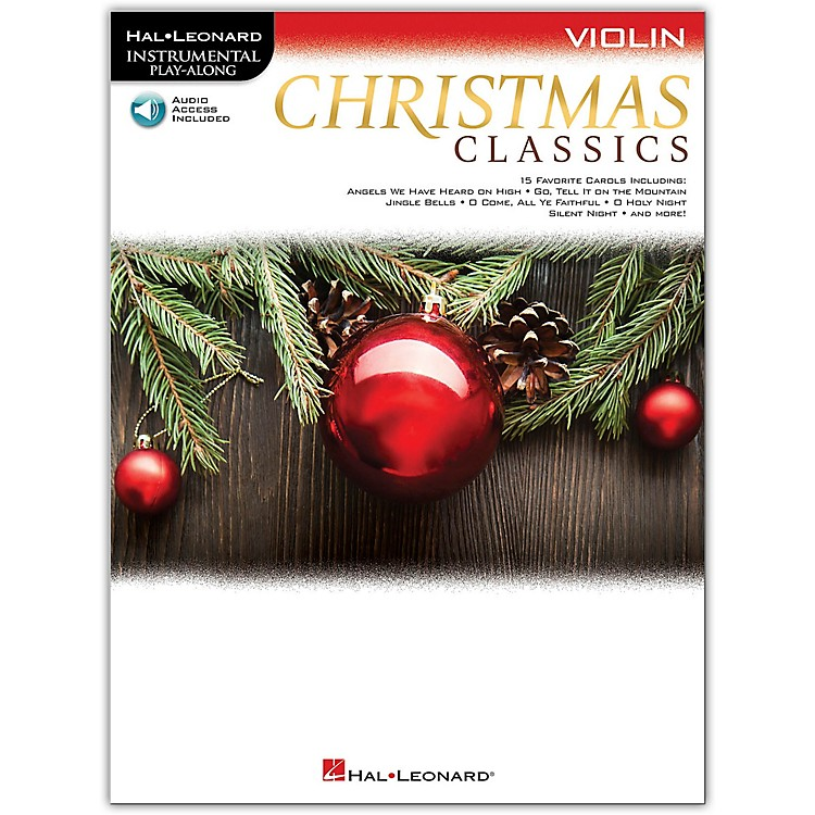 Hal Leonard Christmas Classics for Violin Instrumental Play-Along Book/Audio Online